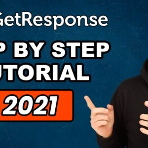 GetResponse Review: The Ultimate Step By Step Tutorial To Email Marketing For 2021!