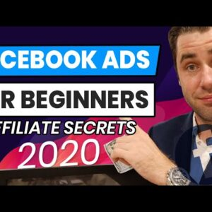 Facebook Ads Tutorial: How To Create Affiliate Marketing Facebook Ads For Beginners 2020