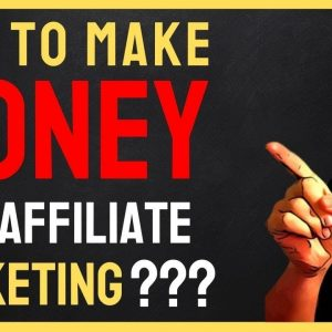 Affiliate Marketing for Beginners 🔴 How To Make Make Money As An Affiliate