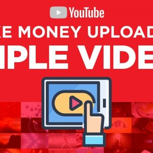 """Earn $100/Day Uploading Simple Videos (FULL COURSE) - Build Your Viral Video Empire Today """"Faceless"""""""