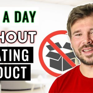 How To Make Money Online Without Creating Your Own Product From Scratch [Beginner 2021 Tutorial]