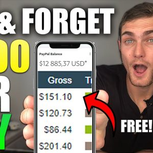 SET & FORGET $150 Per Day (FAILPROOF Way to Make Money Online For FREE)