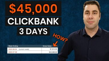 I Made $45,000 In 3 Days On Clickbank: Step By Step Beginners Tutorial (PROOF)