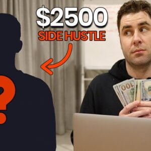 Best NEW Side Hustle Makes Him $2500 | Best Side Hustle Idea?