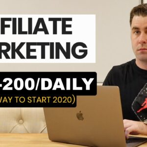 Best Way To $100-$200 With Affiliate Marketing Per Day In 2020