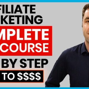 FREE Affiliate Marketing Course | Complete A-Z Beginners Tutorial For 2021