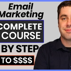 FREE Email Marketing Course | Complete A-Z Tutorial For Beginners 2021