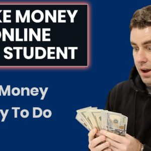 How To Make Money Online As A Broke Student In 2021 ($400/Month Plan)