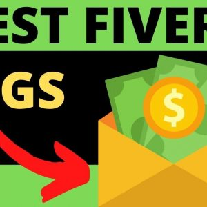 Best Fiverr Gigs To Make Money with Fiverr in 2020 - Top 10 Gigs to Make Money on Fiverr