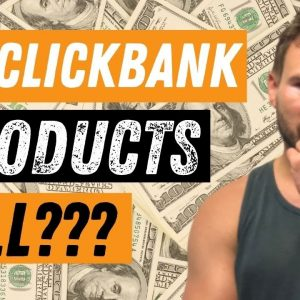 Clickbank Affiliate Marketing for Beginners ✅ Do Clickbank Products Sell