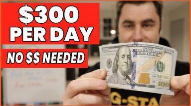 Best Way To Make Money Online $300+ Per Day In 2020 (No Money Needed)