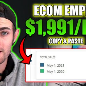 Earn $1,991 In ONE Day WIth Your OWN E-Commerce EMPIRE! (Make Money Online With Ecom 2021)