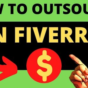 Fiverr Outsourcing - How to Use Fiverr As a Buyer