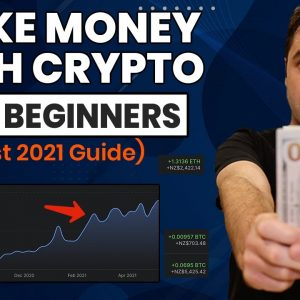 How To Make Money With Crypto In 2021 For Beginners! (Best Quick Guide)