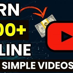 Make $100 A Day On YouTube By Uploading Simple Videos! (New Method 2020)