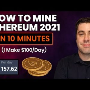 How To Mine Ethereum & Make Money 2021 Tutorial! (Setup In 10 Minutes Guide)