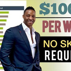 [No Skills Required] Make $1000 Per Week With NO JOB! Make Money Online 2021