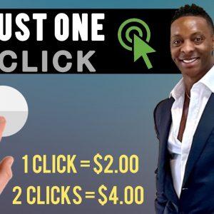 Make $2.00 Per Click | Make Money Just Clicking One Button | Make Money Online 2021