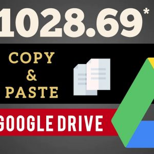 Make $1000+ Using Google Drive Just By Copy & Pasting | Make Money Online 2021