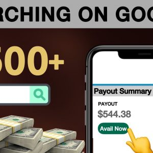 Make $500+ Online Using GOOGLE SEARCH | Make Money Online 2021