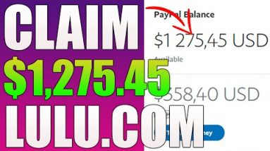 Get Paid $1,275.45 On Lulu.com (WEIRD Trick To Make Money Online With This NEW Website)
