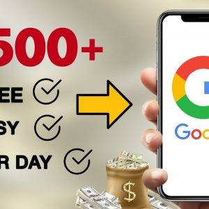 (FREE) Make $500+ Using Google | Make Money Online 2021 | Make Money Online