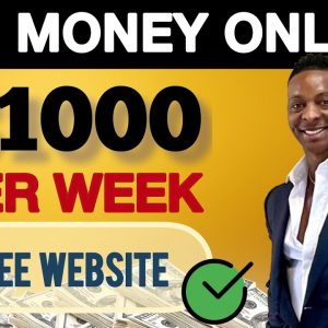 Make BIG Money With This FREE Website | Make Money Online 2021 | Make $1000 A Week