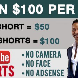Earn $100 Using Youtube Shorts (NO ADSENSE - NO CAMERA) Make Money Online 2021