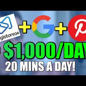 EASY Way To Make $1,000/Day On Pinterest With DIGISTORE24 & GOOGLE (Best Pinterest Tutorial)