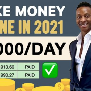 Make $2,000 Online For FREE in 2021 | Make Money Online 2021 | Make Money Online