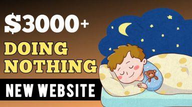 ($3000 Per Month) Make Money Online DOING NOTHING | Make Money Online For FREE