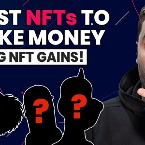 6 Best NFTs That Will Make You Money In 2021! (With Big Potential)