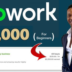 (NO SKILLS REQUIRED) How To Make Money With Upwork Online In 2021 For Newbies ($4000 Month)
