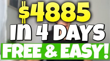 (Free) $4,885 In 4 Days | Easiest Way To Make Money Online (2021)