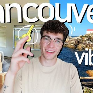 vancouver vibes   Getting the Keys to my Apartment + Tour!