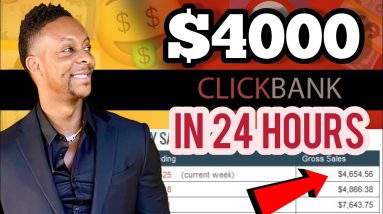 How I Made $4,000 In 24 Hours On Clickbank While Half Asleep! BeginnersTutorial (PROOF)
