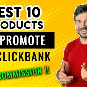 Top 10 Best Selling ClickBank Offers and Products to Promote in October 2021 - Clickbank Tutorial