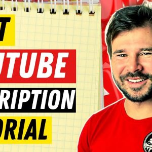Youtube Video Description Tutorial - How to Write YouTube Description Tutorial For Beginners